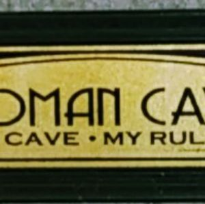 """BeBRONZE WOMAN CAVE"""", """"My Cave My Rules"""". )"""